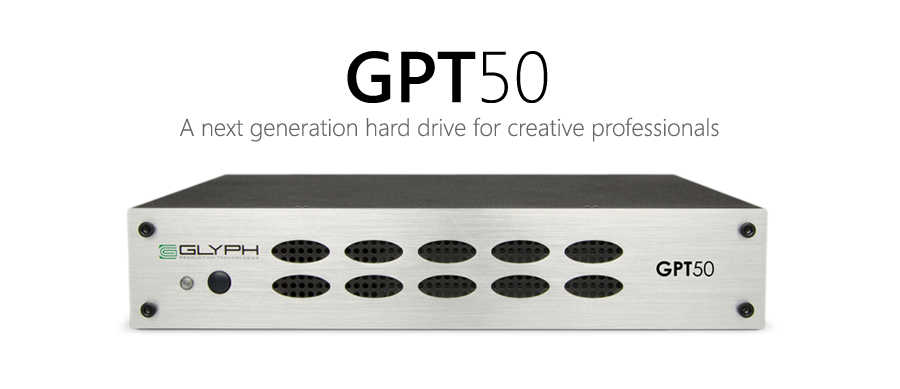 The New GPT50. A next generation hard drive for creative professionals.